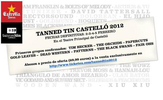 Fechas y primeros grupos confirmados para el Tanned Tin 2012