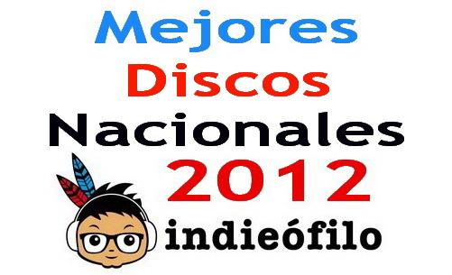 Mejores discos nacionales 2012