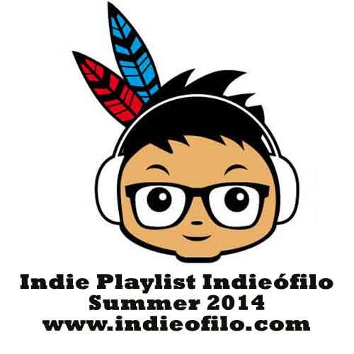 Indie Playlist Indieofilo Summer 2014