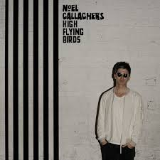 Noel Gallaher's High Flying Birds – Chasing Yesterday (2015)