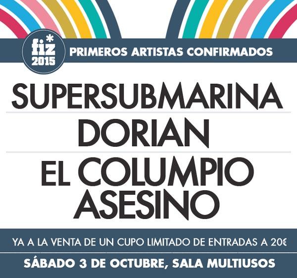 Supersubmarina, Dorian y El Columpio Asesino, primeros nombres del FIZ 2015