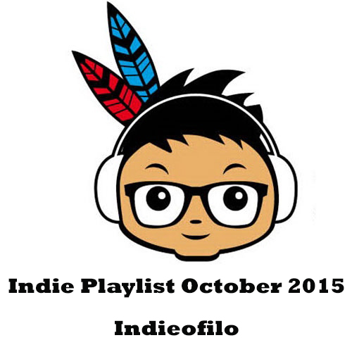 Indieofilo Indie Playlist october 2015