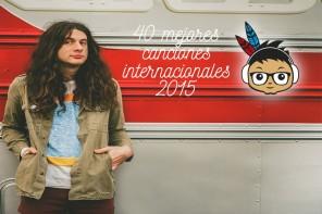 Mejores canciones internacionales indieofilo 2015