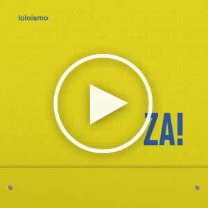 za! - loloismo