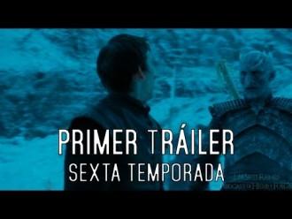Primer trailer de la sexta temporada de Juego de Tronos