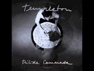 Templeton publican 2 temas previos al nuevo disco