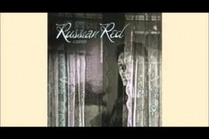 Trailer de lo nuevo de Russian Red