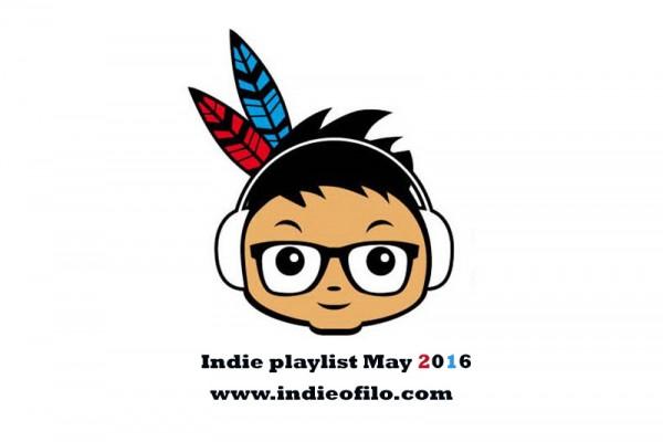 Indieofilo Indie Playlist May 2016
