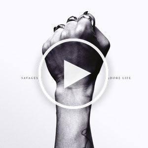 adore life – savages