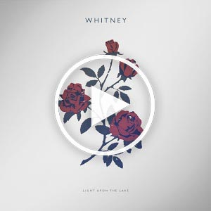 Whitney - Light Upon The Lake