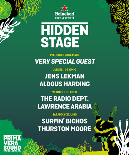 Line-up for Heineken Hidden Stage at Primavera Sound 2017