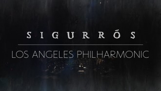 Enjoy Sigur Rós' full concert with the L.A. Philharmonic