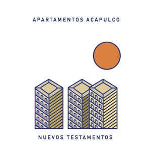 Apartamentos Acapulco – Nuevos Testamentos
