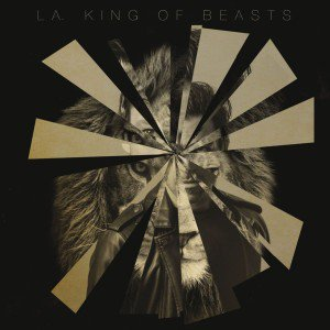 L.A – King Of Beast