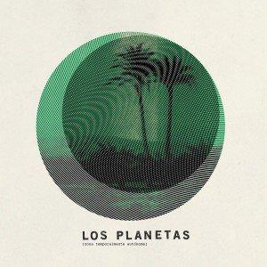 Los Planetas - Zona temporalmente autónoma