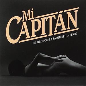 Mi Capitán – Un Tiro por la Salud del Imperio