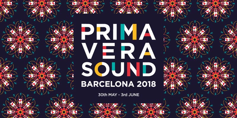 Primavera Sound 2018 Timetable