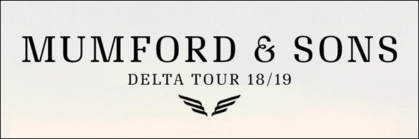 Mumford and Sons announce Delta World Tour for 2018-2019