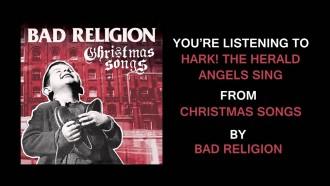 Bad Religion se adelantan a la Navidad con un disco de villancicos punk